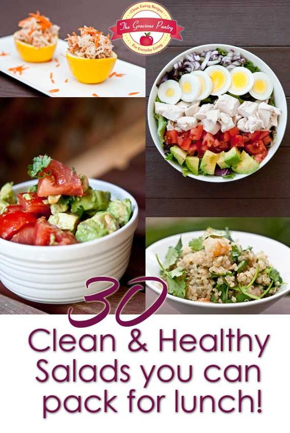 Clean And Healthy Eating  30 Clean Eating Salads You Can Take For Lunch