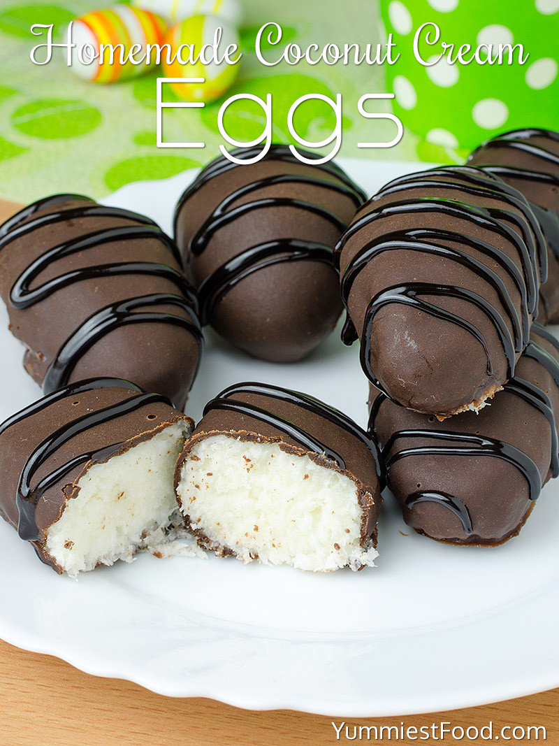 Coconut Cream Easter Egg Recipes  Homemade Coconut Cream Eggs Recipe from Yummiest Food