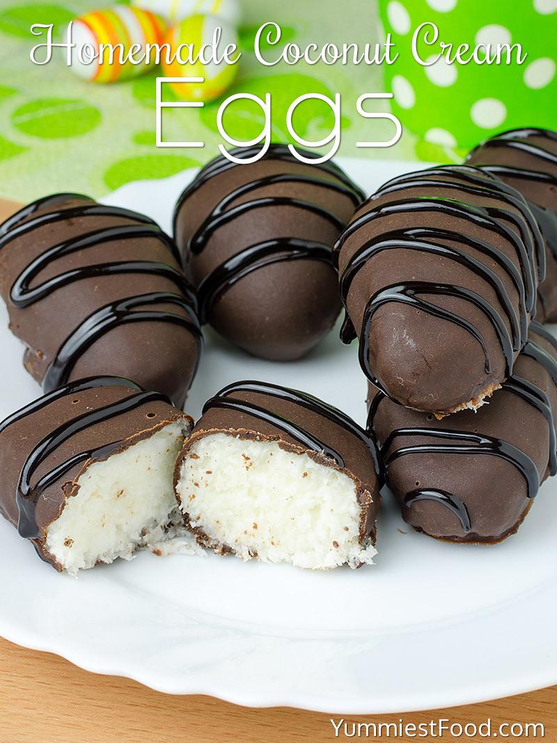 Coconut Cream Easter Eggs Recipes  Homemade Coconut Cream Eggs Recipe from Yummiest Food