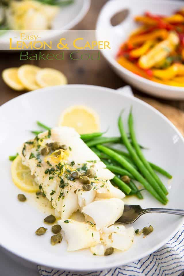 Cod Fish Recipes Healthy  Easy Lemon Caper Baked Cod • The Healthy Foo