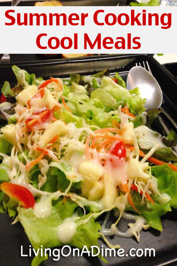 Cool Summer Dinners  Summer Cooking – Cool Meals Cooking When It s Hot