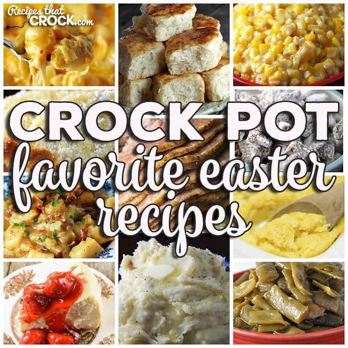 Crock Pot Easter Dinner  Favorite Easter Recipes Friday Favorites Recipes That