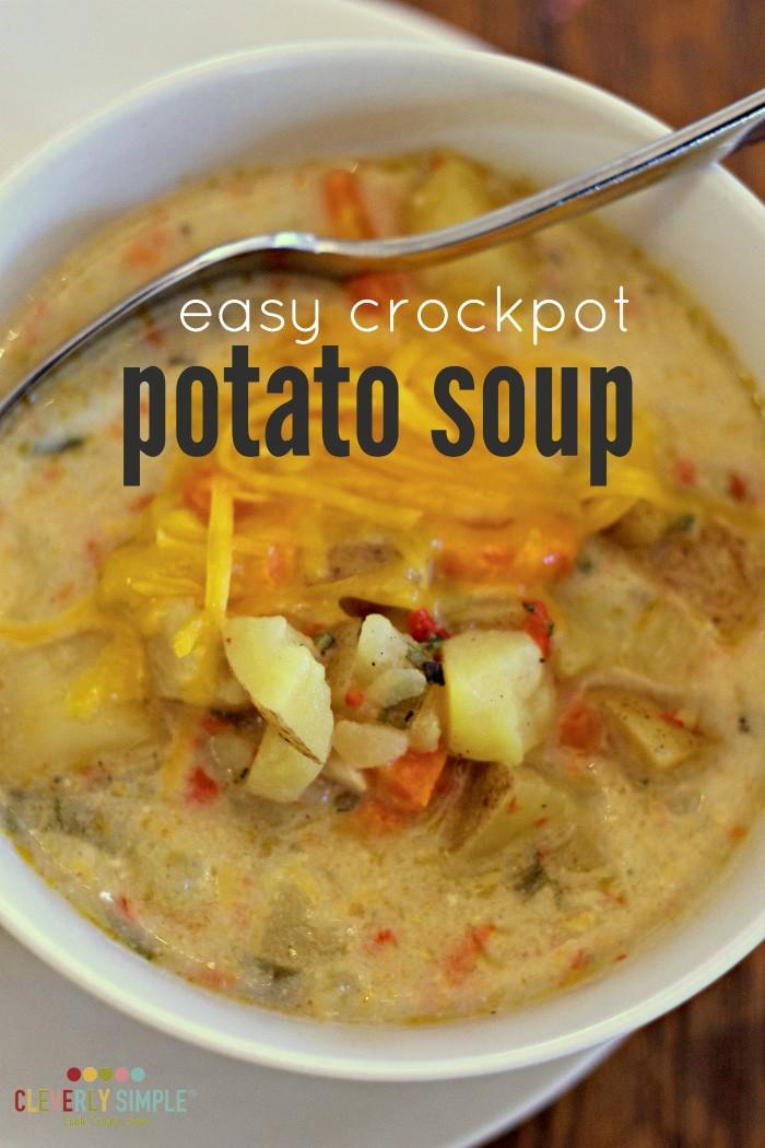 Crockpot Potato Soup Healthy  Easy Crockpot Potato Soup Cleverly Simple Recipes