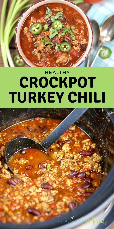 Crockpot Turkey Chili Healthy  Healthy Crockpot Turkey Chili Recipe Suburban Simplicity