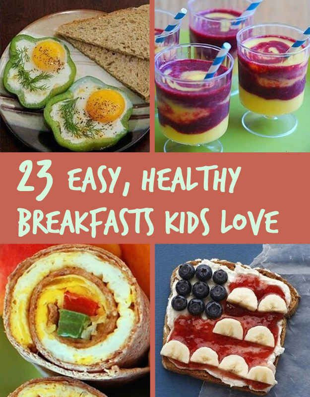 Delicious Healthy Breakfast Recipes  23 Healthy And Easy Breakfasts Your Kids Will Love
