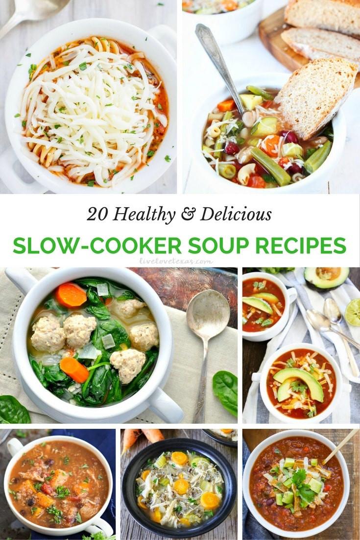 Delicious Healthy Slow Cooker Recipes  20 Healthy & Delicious Slow Cooker Soup Recipes Live