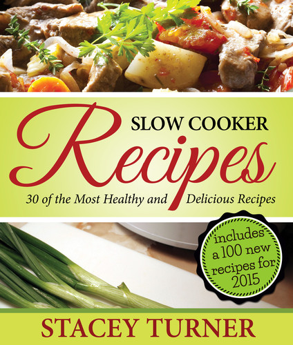 Delicious Healthy Slow Cooker Recipes  Slow Cooker Recipes 30 The Most Healthy And Delicious
