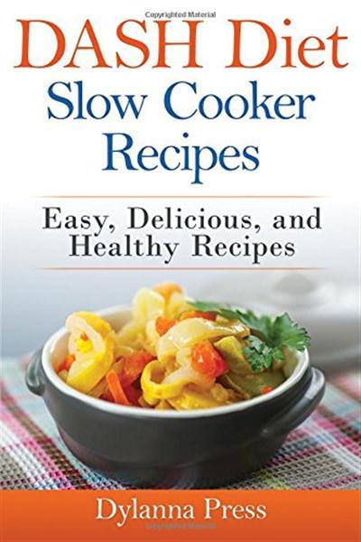 Delicious Healthy Slow Cooker Recipes  Dash Diet Slow Cooker Recipes Easy Delicious and