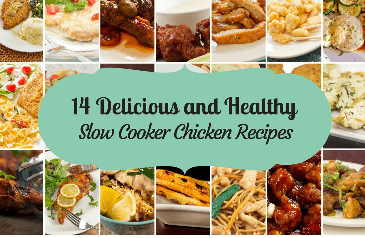 Delicious Healthy Slow Cooker Recipes  14 Healthy and Delicious Slow Cooker Chicken Recipes