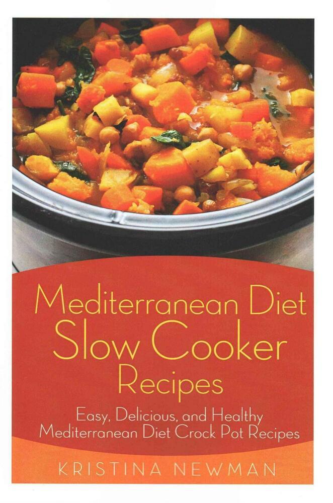 Delicious Healthy Slow Cooker Recipes  Mediterranean Diet Slow Cooker Recipes Easy Delicious