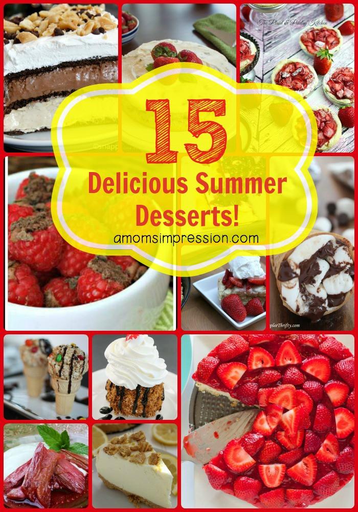 Delicious Summer Desserts  15 Delicious Summer Desserts A Mom s Impression