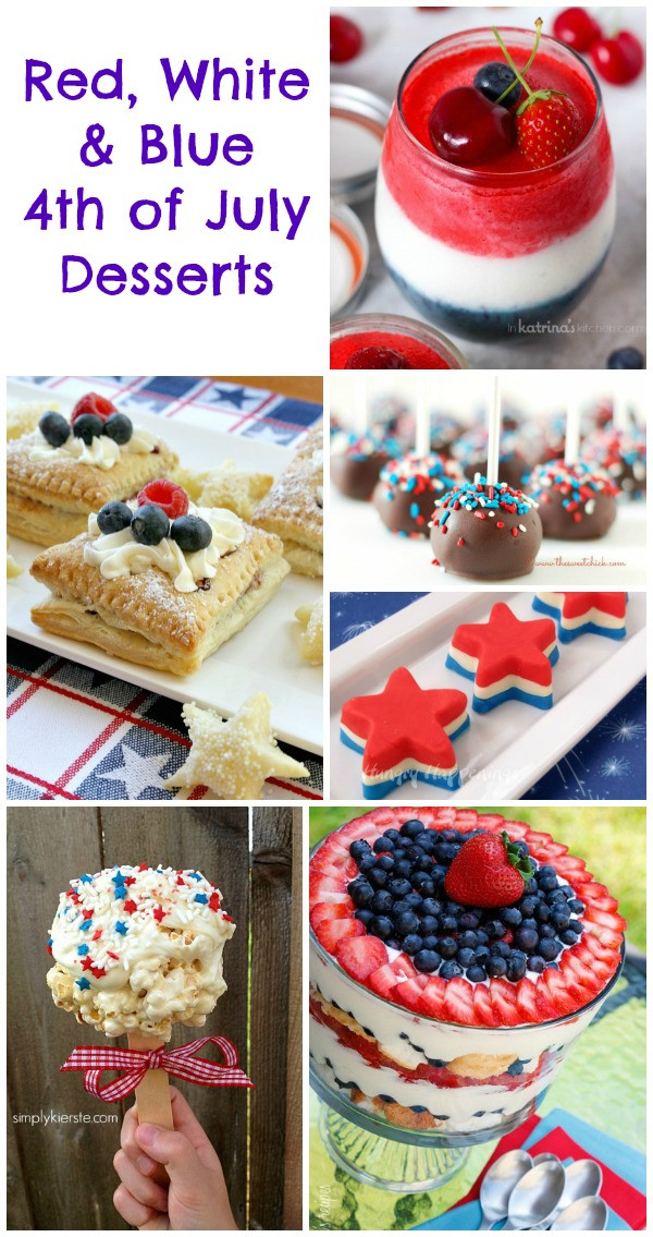 Desserts For 4Th Of July Party  4th of July Desserts Red White & Blue Treats