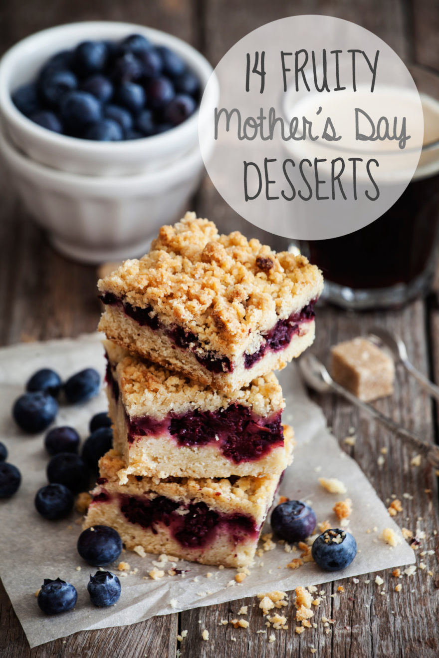 Desserts For Mother'S Day  14 Fruity Mother s Day Dessert Recipes