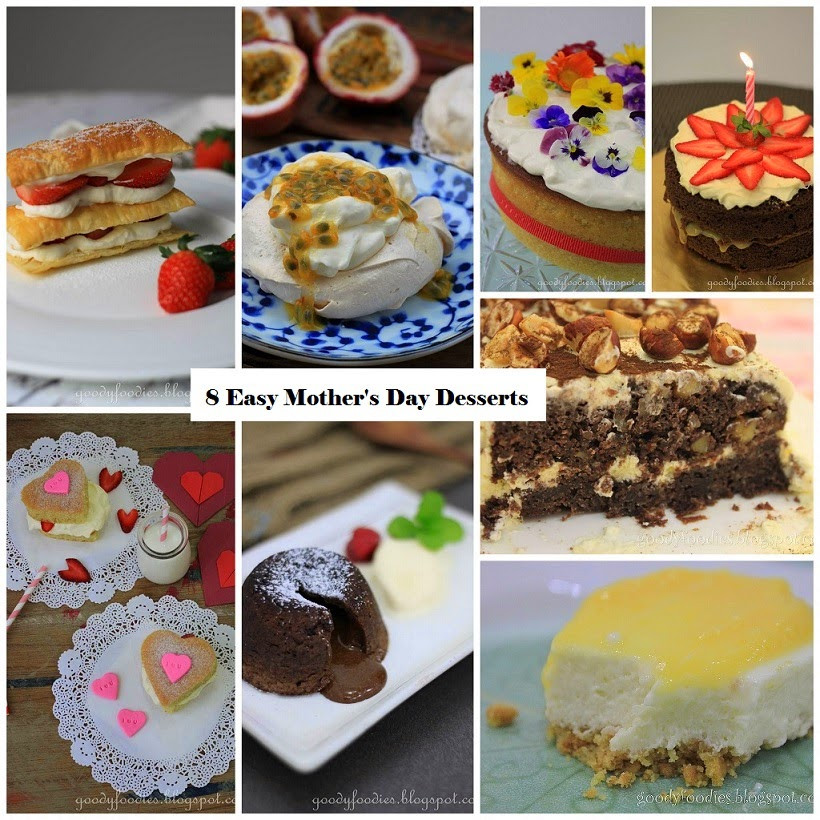 Desserts For Mothers Day  GoodyFoo s 8 Easy Dessert Recipes for Mother s Day