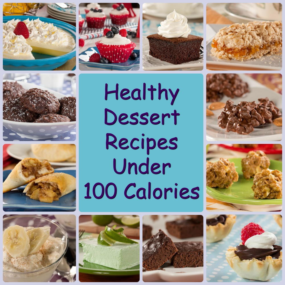 Desserts That Are Healthy  Healthy Dessert Recipes under 100 Calories