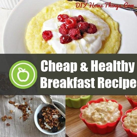 Diy Healthy Breakfast  55 Cheap and Healthy Breakfast Recipes