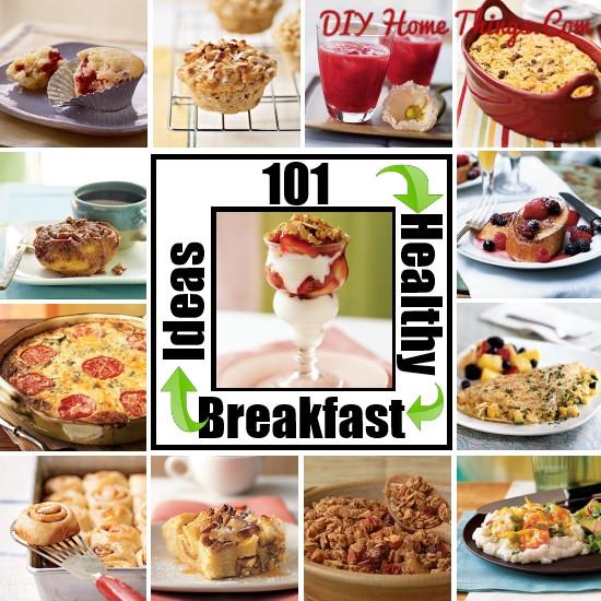 Diy Healthy Breakfast  101 Healthy Breakfast Ideas