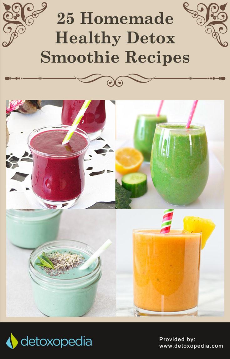 Diy Healthy Smoothies  25 Homemade Healthy Detox Smoothie Recipes