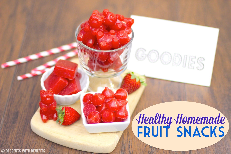 Diy Healthy Snacks  How to Make Homemade Fruit Snacks