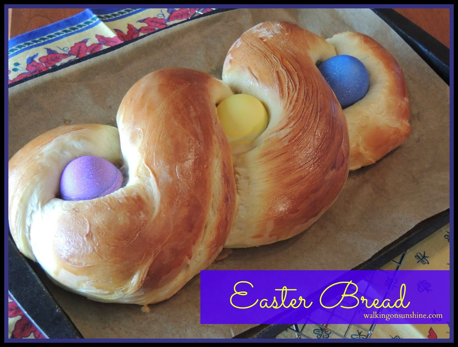 Easter Bread Recipes  Recipe Easter Bread a Family Tradition Walking on Sunshine