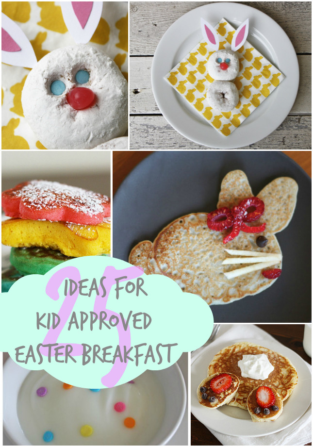 Easter Breakfast Ideas For Kids  Easter Breakfast ideas Kid Approved Our Thrifty Ideas