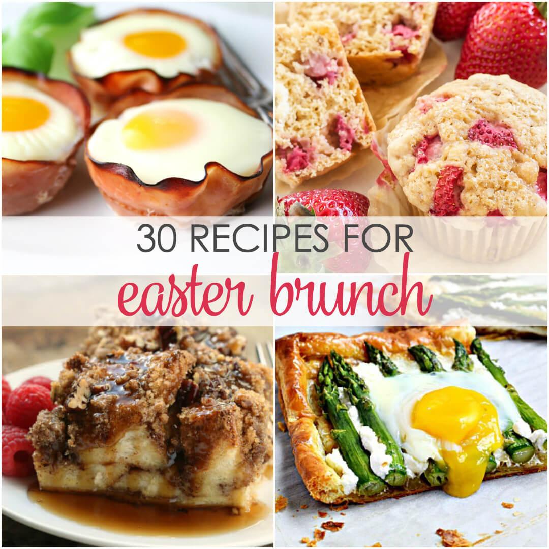 Easter Breakfast Recipes  30 Easter Brunch Recipes