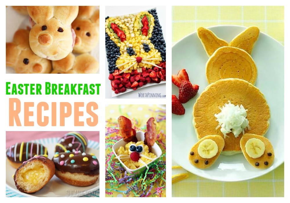 Easter Breakfast Recipes  Easter Breakfast Recipes
