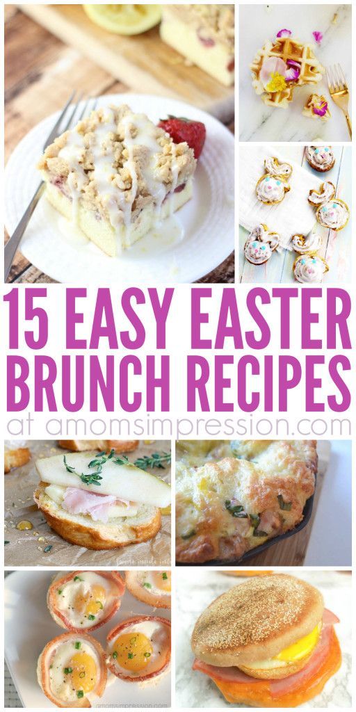Easter Brunch Desserts  15 Easy Easter Brunch Recipes Everyone will Love