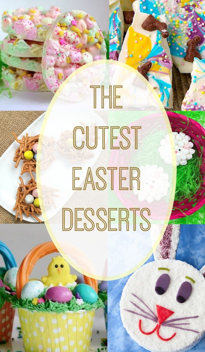 Easter Desserts Easy  Cute Easter Desserts · The Typical Mom