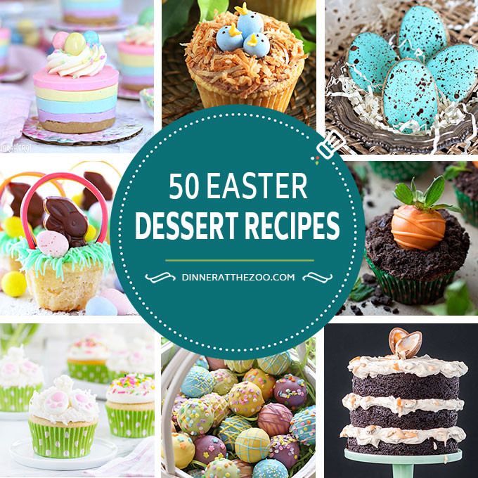 Easter Desserts Pinterest  50 Festive Easter Dessert Recipes Dinner at the Zoo