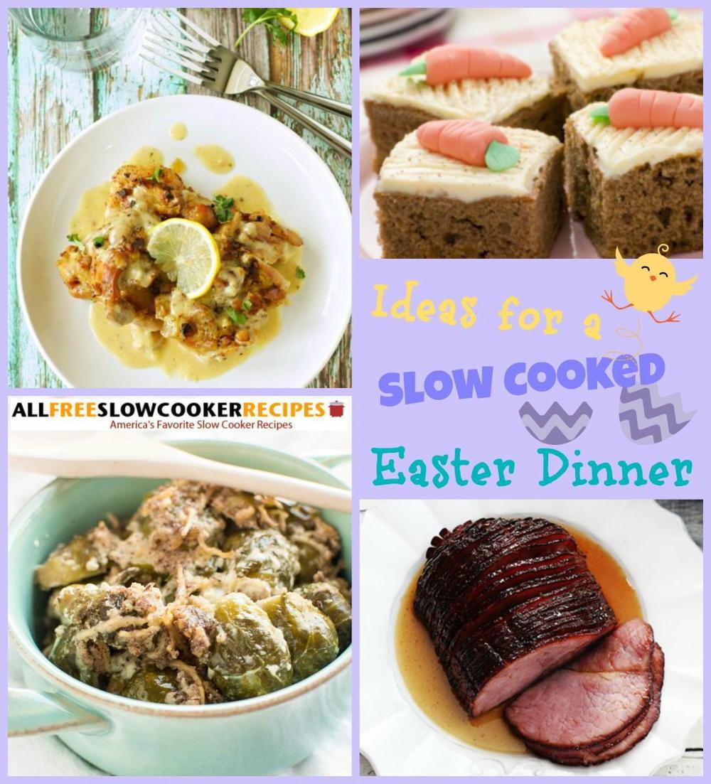 Easter Dinner Dishes  11 Slow Cooker Easter Dinner Recipes