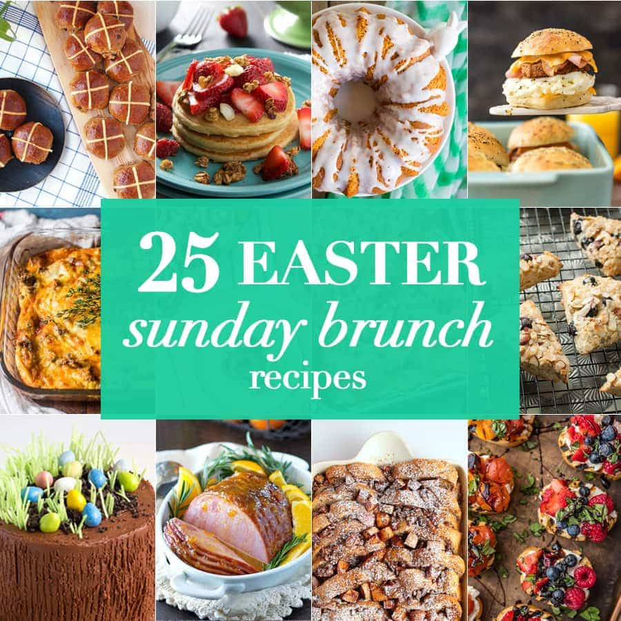 Easter Dinner For A Crowd  10 Easter Sunday Brunch Recipes The Cookie Rookie