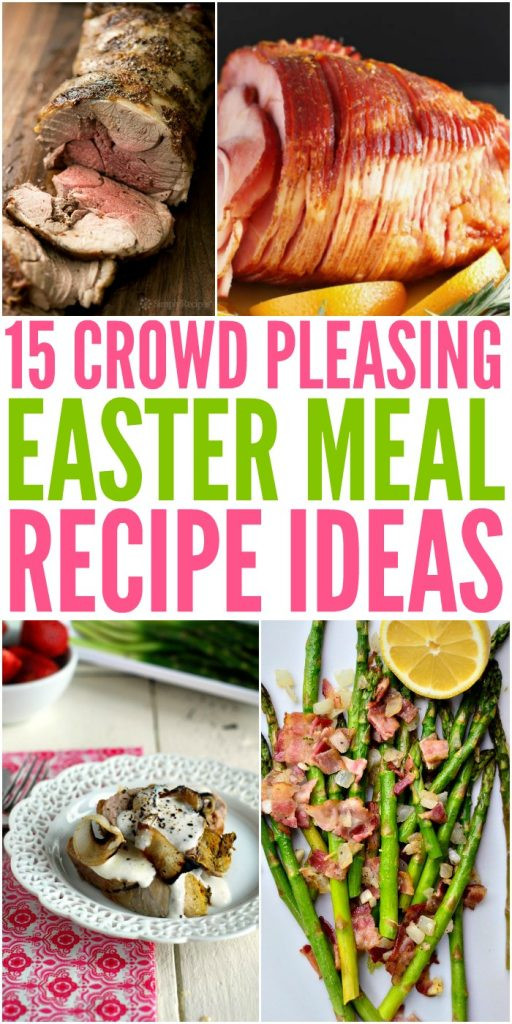 Easter Dinner For A Crowd  Crowd Pleasing Easter Dinner Recipes For Your Feast