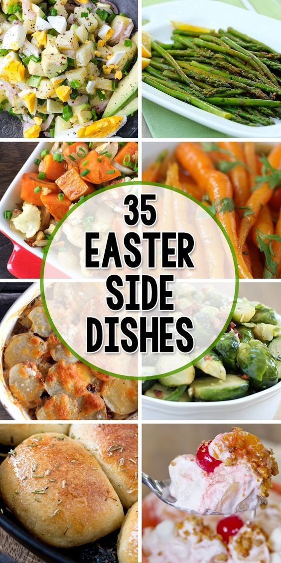 Easter Dinner Ideas.No Ham  35 Side Dishes for Easter