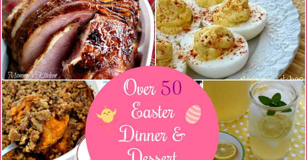 Easter Dinner Ideas No Ham  Mommy s Kitchen Recipes From my Texas Kitchen Over 50