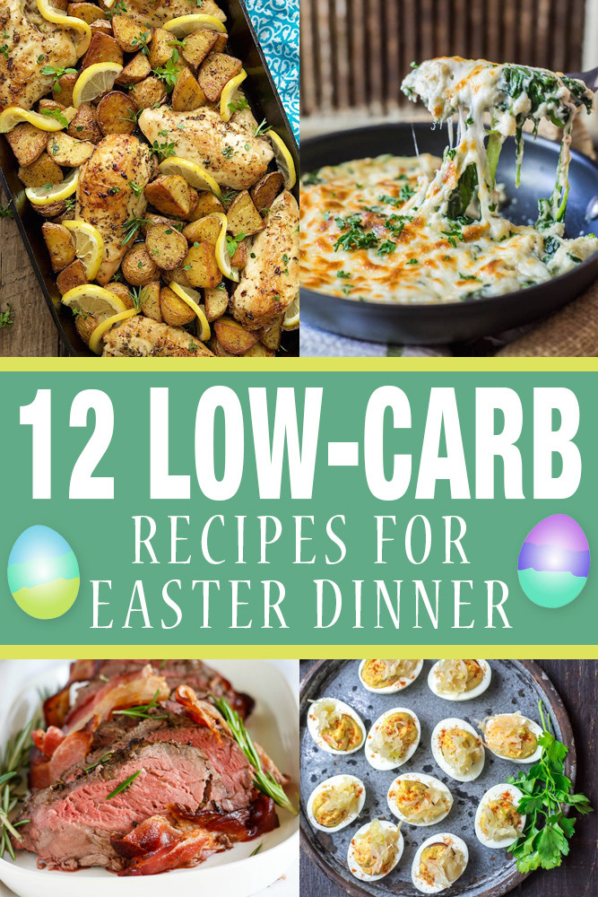 Easter Dinner Ideas.No Ham  12 Low Carb Recipes for Easter Dinner