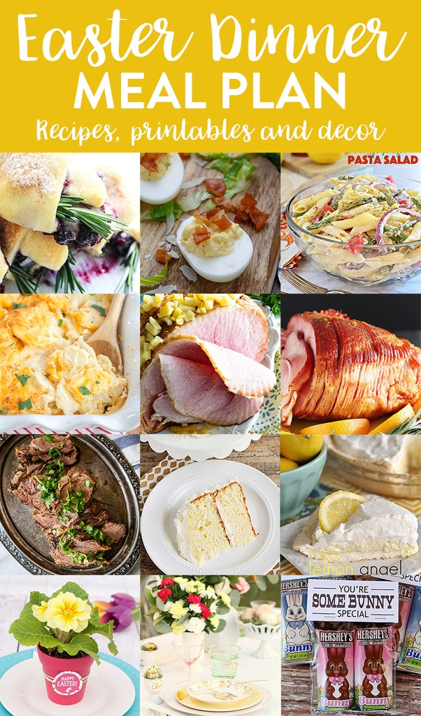 Easter Dinner Ideas Pinterest  Easter Dinner Menu and Meal Plan we ve done the work for