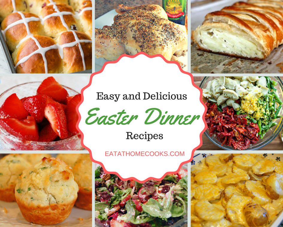 Easter Dinner Main Course  Everything you need for an amazing and easy Easter Dinner