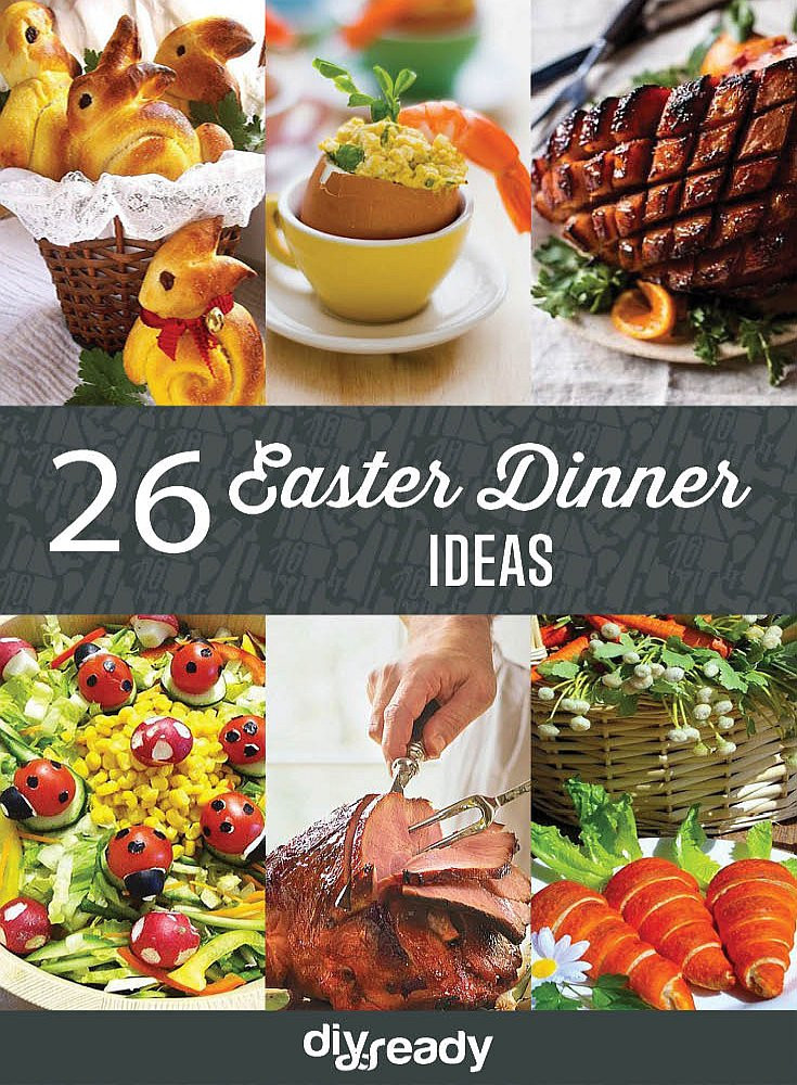 Easter Dinner Meal Ideas  26 Easter Dinner Ideas DIY Ready