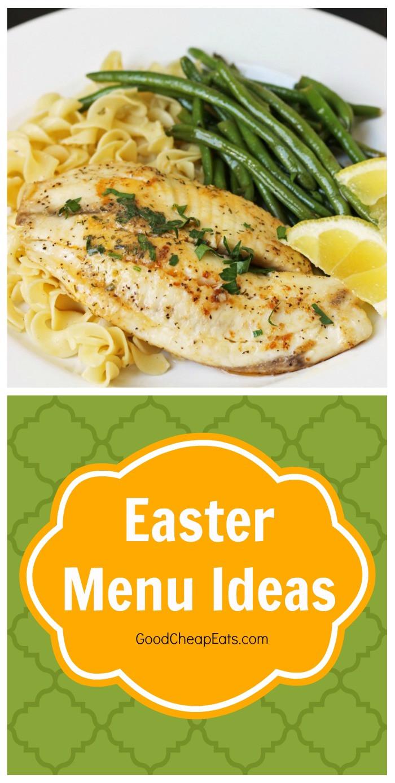 Easter Dinner Menu Ideas  Easter Menu Ideas Good Cheap Eats