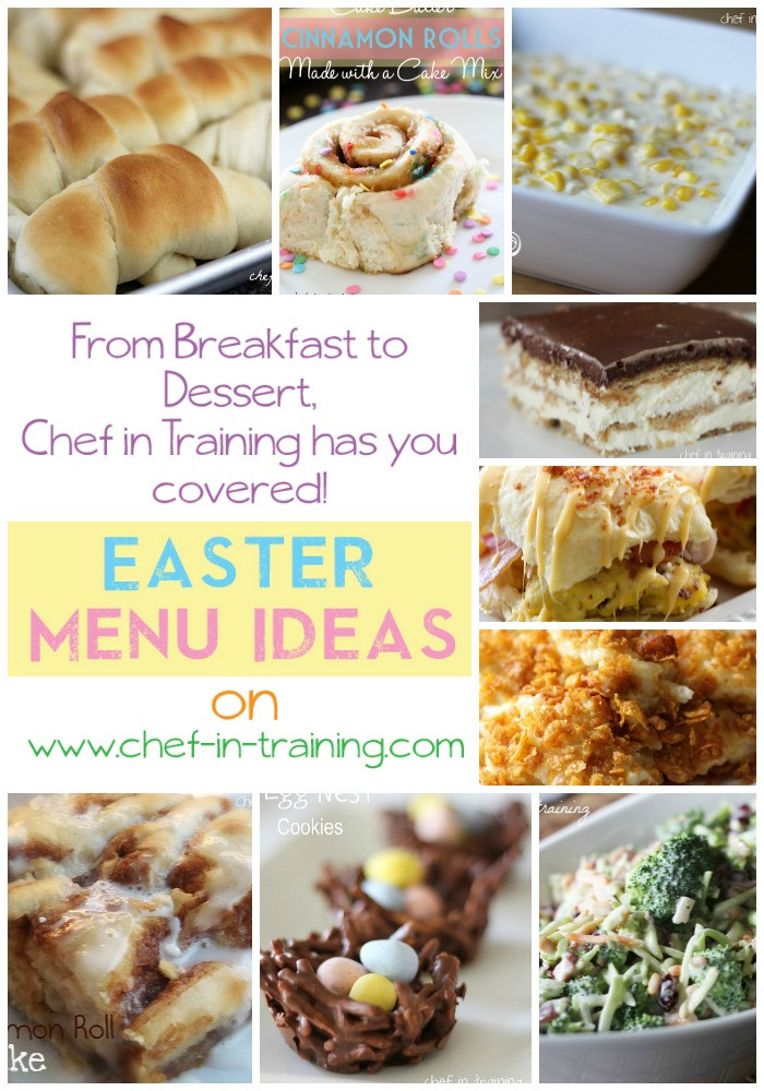 Easter Dinner Menus And Recipes  Easter Menu Ideas Chef in Training