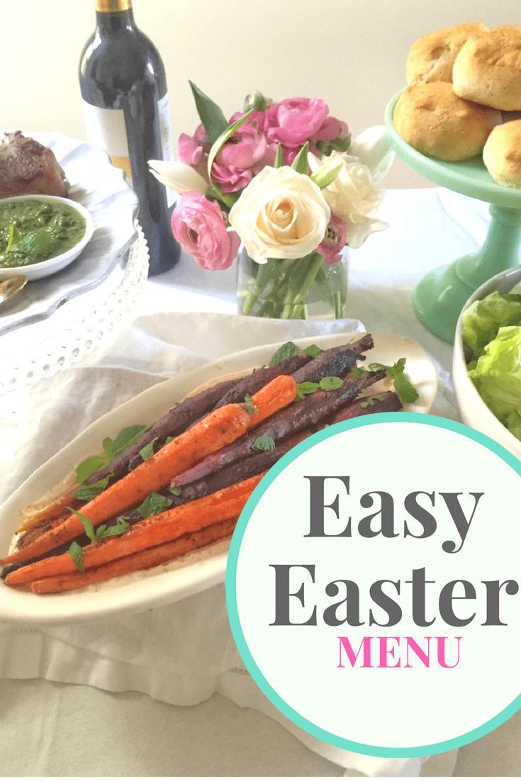 Easter Dinners Menu  Easy Easter Menu
