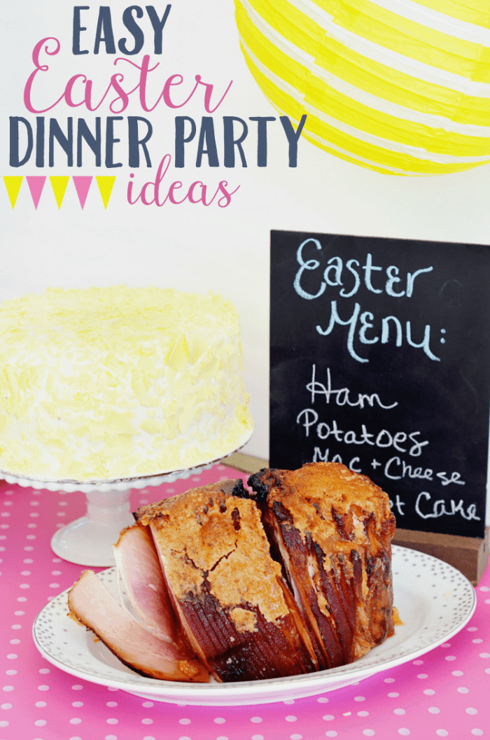 Easter Dinners Simple  Easy Easter Dinner Party With HoneyBaked Ham