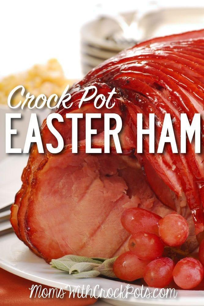 Easter Ham In A Crockpot  Crock Pot Easter Ham Moms with Crockpots
