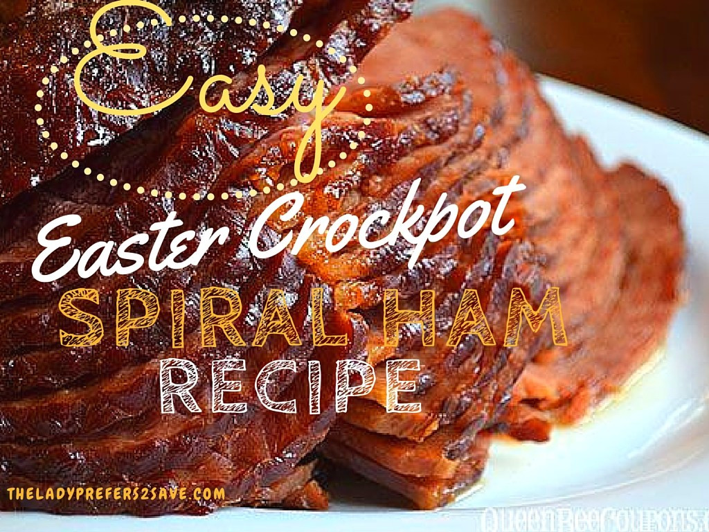 Easter Ham In A Crockpot  Favorite Easter Recipe Round Up