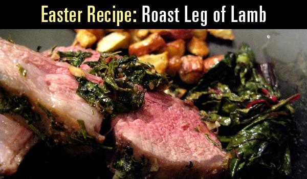 Easter Roast Lamb  easter leg of lamb