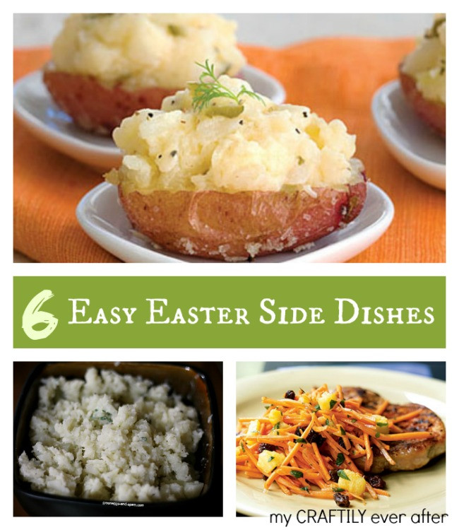 Easter Side Dishes Pinterest  6 Easy Easter Side Dishes My Craftily Ever After