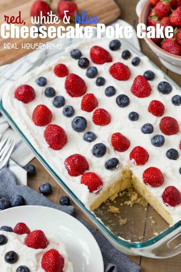 Easy 4Th Of July Dessert Recipes Red White And Blue  Red White and Blue Cheesecake Poke Cake Easy Dessert Recipe