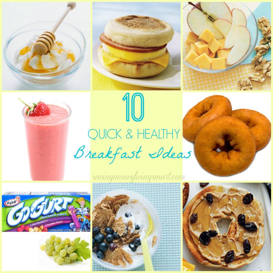 Easy And Healthy Breakfast Ideas  10 Quick & Healthy Breakfast Ideas