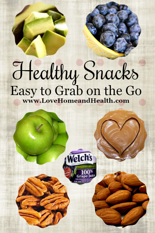 Easy And Healthy Snacks  Healthy Snacks Easy to Grab on the Go Love Home and